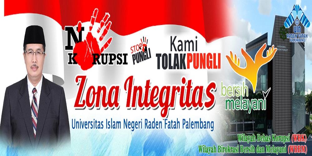 ZONA INTEGRITAS UNIVERSITAS ISLAM NEGERI RADEN FATAH PALEMBANG